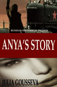 Anya's Story, historical fiction novel set in Russia