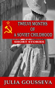 Short Stories of a Soviet Childhood
