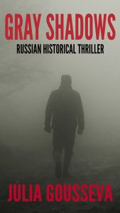 Gray Shadows, mystery books set in Russia