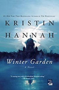 Winter Garden by Kristin Hannah (Russian Historical Fiction)